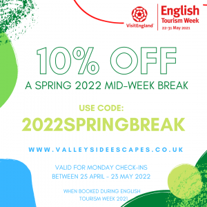 English Tourism Week21_Valleyside Escapes_special offer